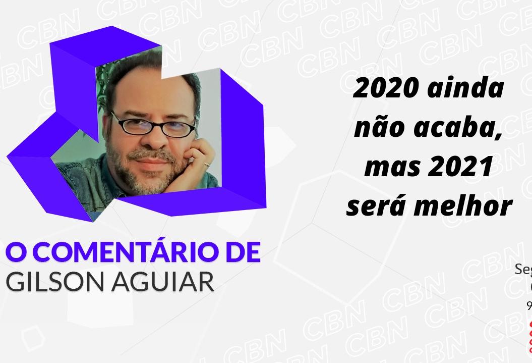 2020 ainda não acaba, mas 2021 será melhor