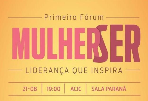ACIC Mulher promove  '1º Fórum Mulher Ser'