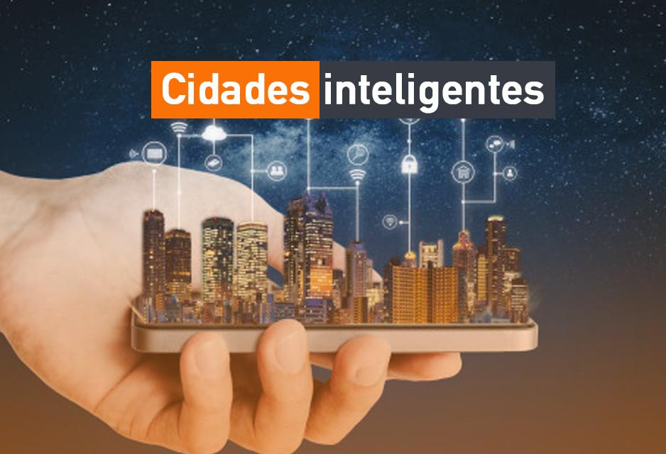 Governo lança programa nacional de estratégias para  cidades inteligentes e sustentáveis