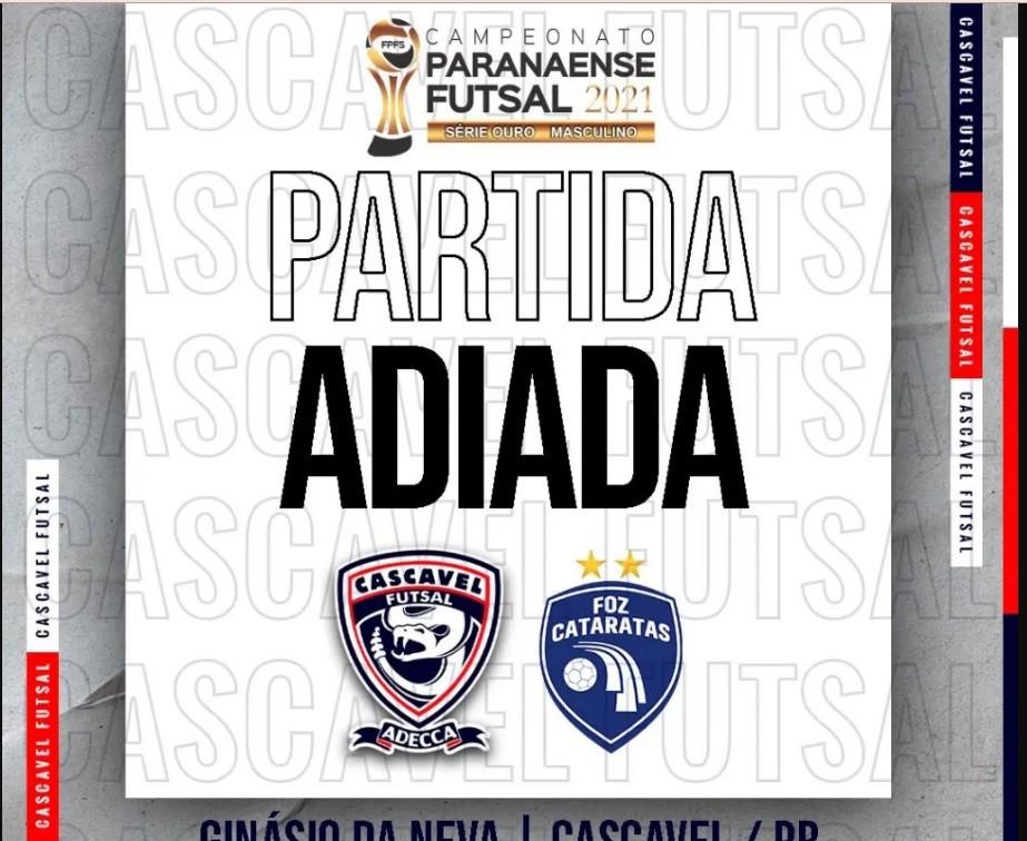 Jogo entre Cascavel Futsal e Foz Cataratas pelo Paranaense é adiado